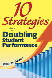 10 Strategies for Doubling Student Performance by Allan R. Odden