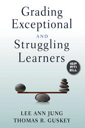 Grading Exceptional and Struggling Learners by Lee Ann Jung