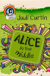 Alice In The Middle by Judi Curtin
