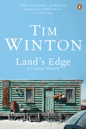 Land's Edge: A Coastal Memoir by Tim Winton