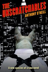 The Unscratchables by Anthony O'Neill