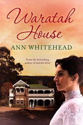 Waratah House by Ann Whitehead