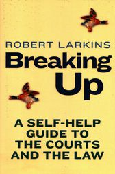 Breaking Up by Robert Larkins