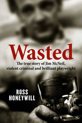 Wasted by Ross Honeywill