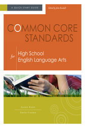 Common Core Standards for High School English Language Arts by Susan Ryan