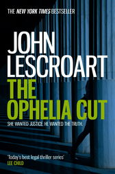 The Ophelia Cut (Dismas Hardy series, book 14): A page-turning crime thriller filled with darkness and suspense
