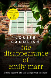 The Disappearance of Emily Marr by Louise Candlish