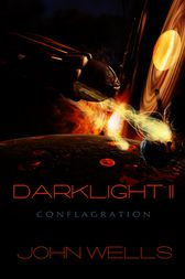 Darklight II by John Wells