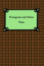 Protagoras and Meno by Plato;  Benjamin Jowett