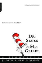 Dr. Seuss and Mr. Geisel by Judith Morgan