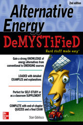 Alternative Energy DeMYSTiFieD, 2nd Edition by Stan Gibilisco