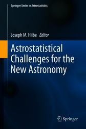 Astrostatistical Challenges for the New Astronomy by Joseph M. Hilbe