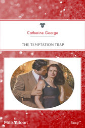 The Temptation Trap by Catherine George