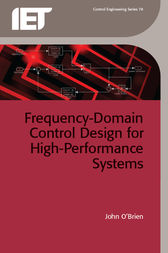 Frequency-Domain Control Design for High-Performance Systems by John O'Brien