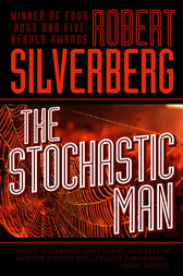 The Stochastic Man by Robert Silverberg