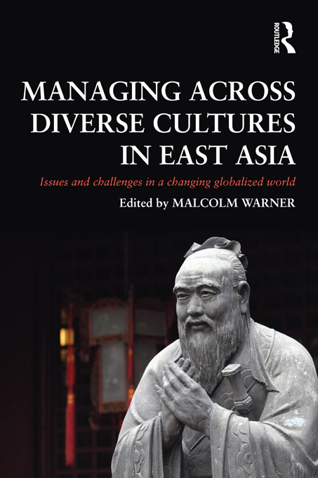 Download Ebook Managing Across Diverse Cultures in East Asia by Malcolm Warner Pdf