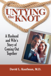 Untying the Knot by David L. Kaufman