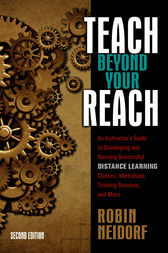 Teach Beyond Your Reach by Robin Neidorf
