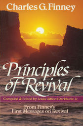 Principles of Revival by Charles Finney