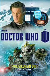 Doctor Who: The Silurian Gift by Mike Tucker