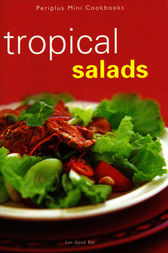 Tropical Salads by Lee Geok Boi