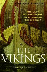 A Brief History of the Vikings by Jonathan Clements