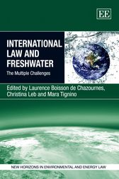 International Law and Freshwater by Laurence Boisson De Chazournes