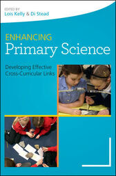 Enhancing Primary Science by Lois Kelly