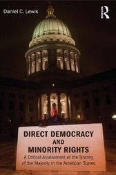 Direct Democracy and Minority Rights by Daniel Lewis