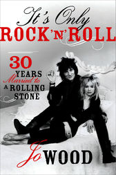 It's Only Rock 'n' Roll by Jo Wood