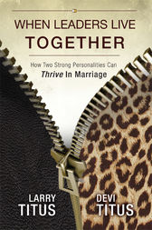 When Leaders Live Together by Larry Titus