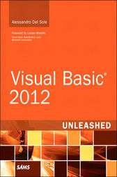 Visual Basic 2012 Unleashed by Alessandro Del Sole