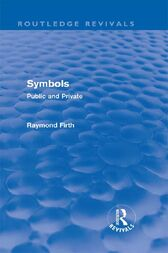 Symbols (Routledge Revivals) by Raymond Firth