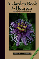 A Garden Book for Houston and the Texas Gulf Coast by Lynn M. Herbert
