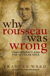 Why Rousseau was Wrong by Frances Ward