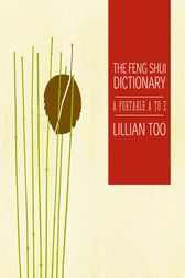 Feng Shui Dictionary by Lillian Too