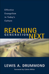 Reaching Generation Next by Lewis A. Drummond