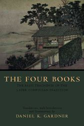 The Four Books by Daniel K. Gardner