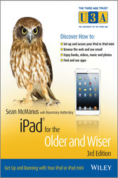 iPad for the Older and Wiser by Sean McManus