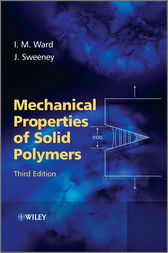 Mechanical Properties of Solid Polymers by Ian M. Ward
