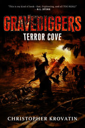 Gravediggers: Terror Cove by Christopher Krovatin
