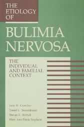 The Etiology Of Bulimia Nervosa by Janis H. Crowther