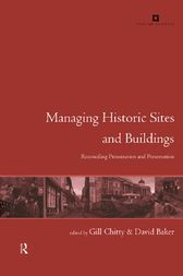 Managing Historic Sites and Buildings by David Baker