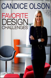 Candice Olson Favorite Design Challenges by Candice Olson