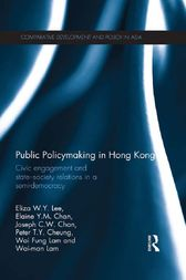 Public Policymaking in Hong Kong by Eliza W.Y. Lee
