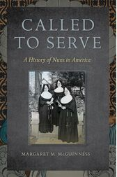Called to Serve by Margaret  M. McGuinness