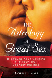 The Astrology of Great Sex by Myrna Lamb