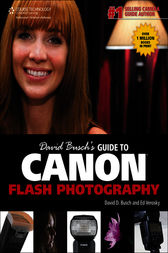 David Busch's Guide to Canon Flash Photography by David D. Busch