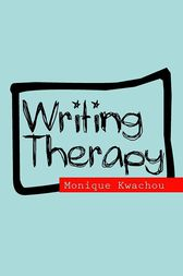 Writing Therapy by Kwachou Monique