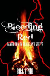 Bleeding Red by F. Ndi